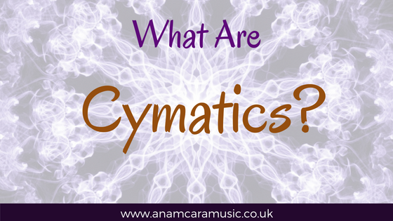 What Are Cymatics?