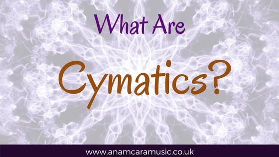 What Are Cymatics?
